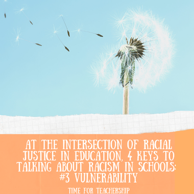 4 Keys for Racial Justice Discourse in Schools: #3 Vulnerability. Part 3 in a 4-part antiracism series from Dr. Cherie Bridges Patrick's work on building capacity for generative racial dialogue in schools. Check out the Time for Teachership blog post. For more ideas on how to work for educational equity, sign up for weekly emails at bit.ly/lindsayletter #antiracism #growthmindset