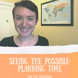 Seeing the Possible: Planning Time. How I saved time grading & lesson planning and achieved a better sense of well-being. Scroll all the way down to get a free resource! Check out the blog post by Lindsay Lyons for Time for Teachership. For more tips and #teacherfreebies, sign up for weekly emails at bit.ly/lindsayletter   #teachinginspiration #growthmindset